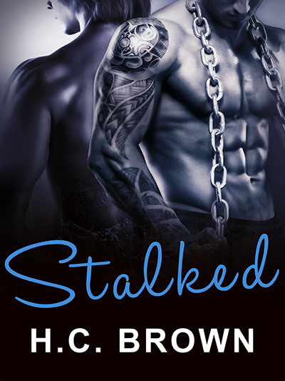 Buy Stalked by H.C. Brown on Amazon