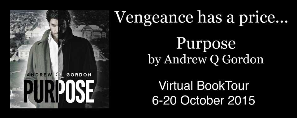 BLOG TOUR: Purpose by Andrew Q Gordon