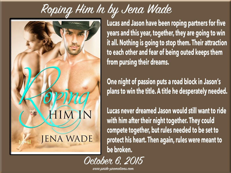 BLOG TOUR: Roping Him In by Jena Wade