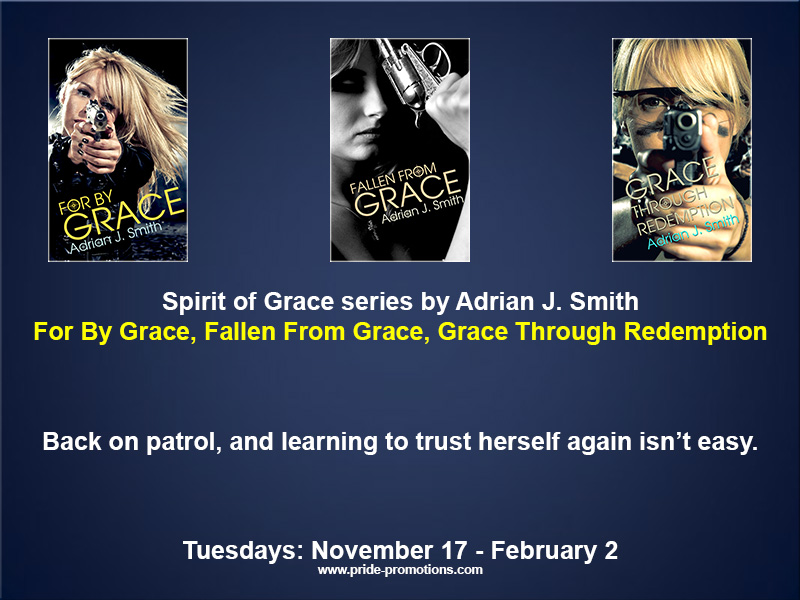 SERIES TOUR: Spirit of Grace Series by Adrian J. Smith