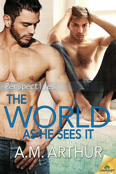 Buy The World As He Sees It by A.M. Arthur on Amazon