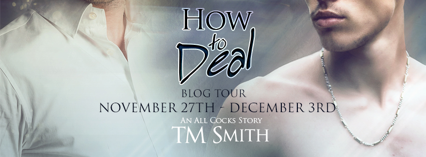 Pre-Order How to Deal by TM Smith on Amazon