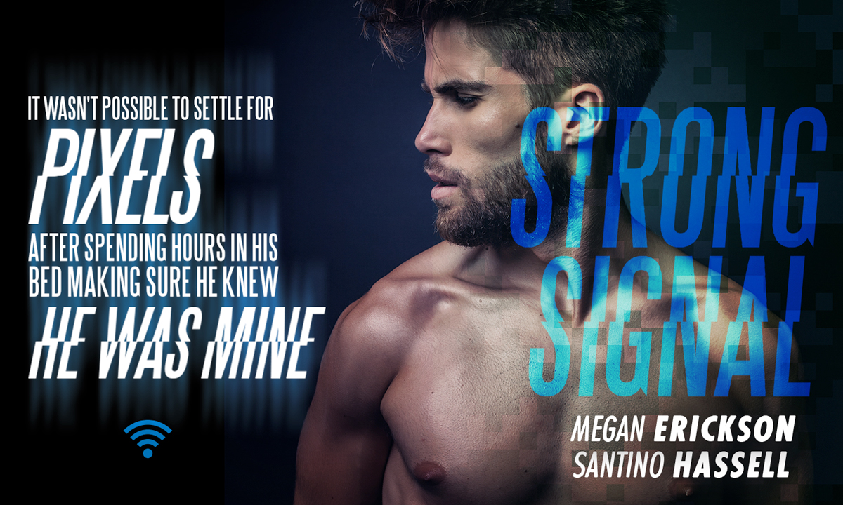 BOOK TOUR: Strong Signal by Santino Hassell and Megan Erickson