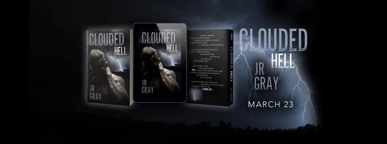 BLOG TOUR: Clouded Hell by J.R. Gray