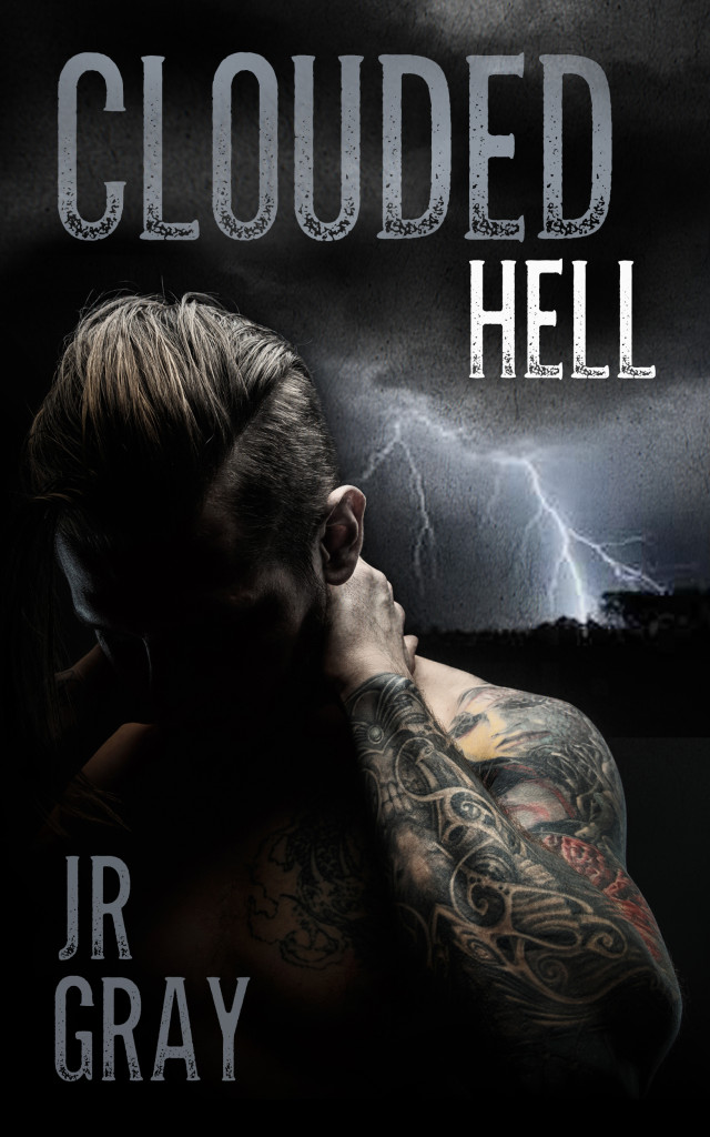 Get Clouded Hell by J.R. Gray on Amazon & Kindle Unlimited