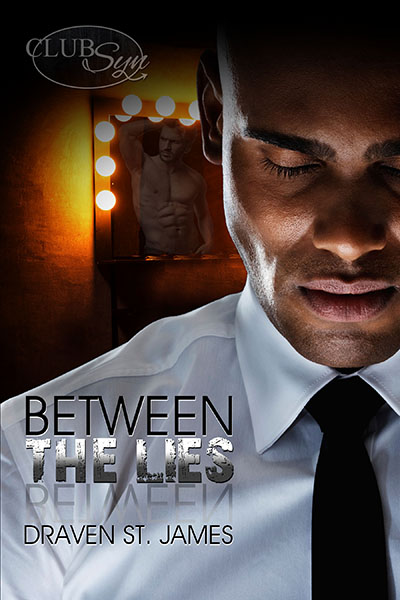 Buy Between The Lies by Draven St. James on Amazon