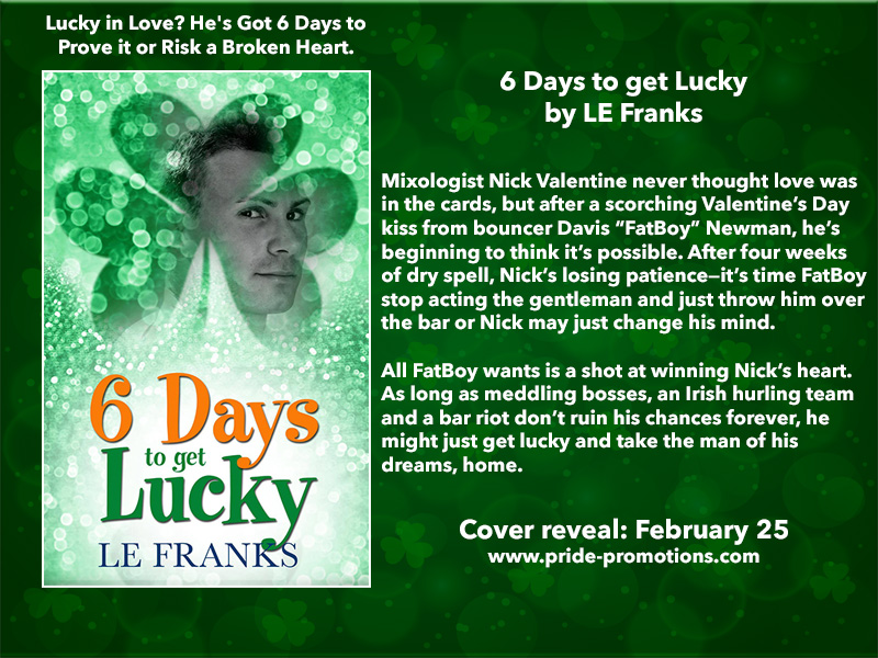 BLOG TOUR: 6 Days to Get Lucky by LE Franks
