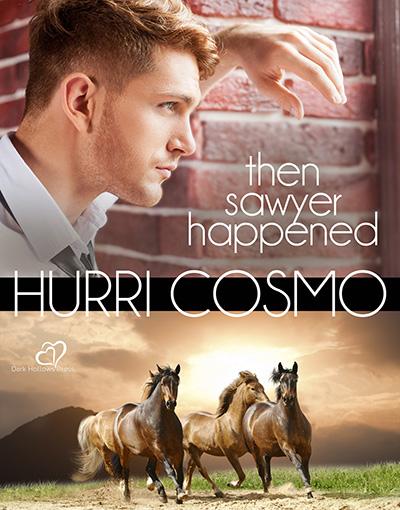Buy Then Sawyer Happened by Hurri Cosmo on Amazon