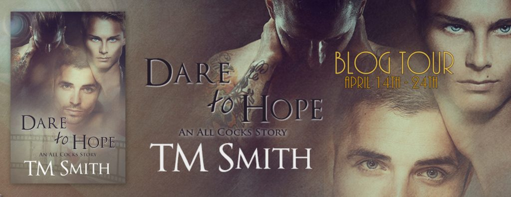 Dare to Hope by TM Smith