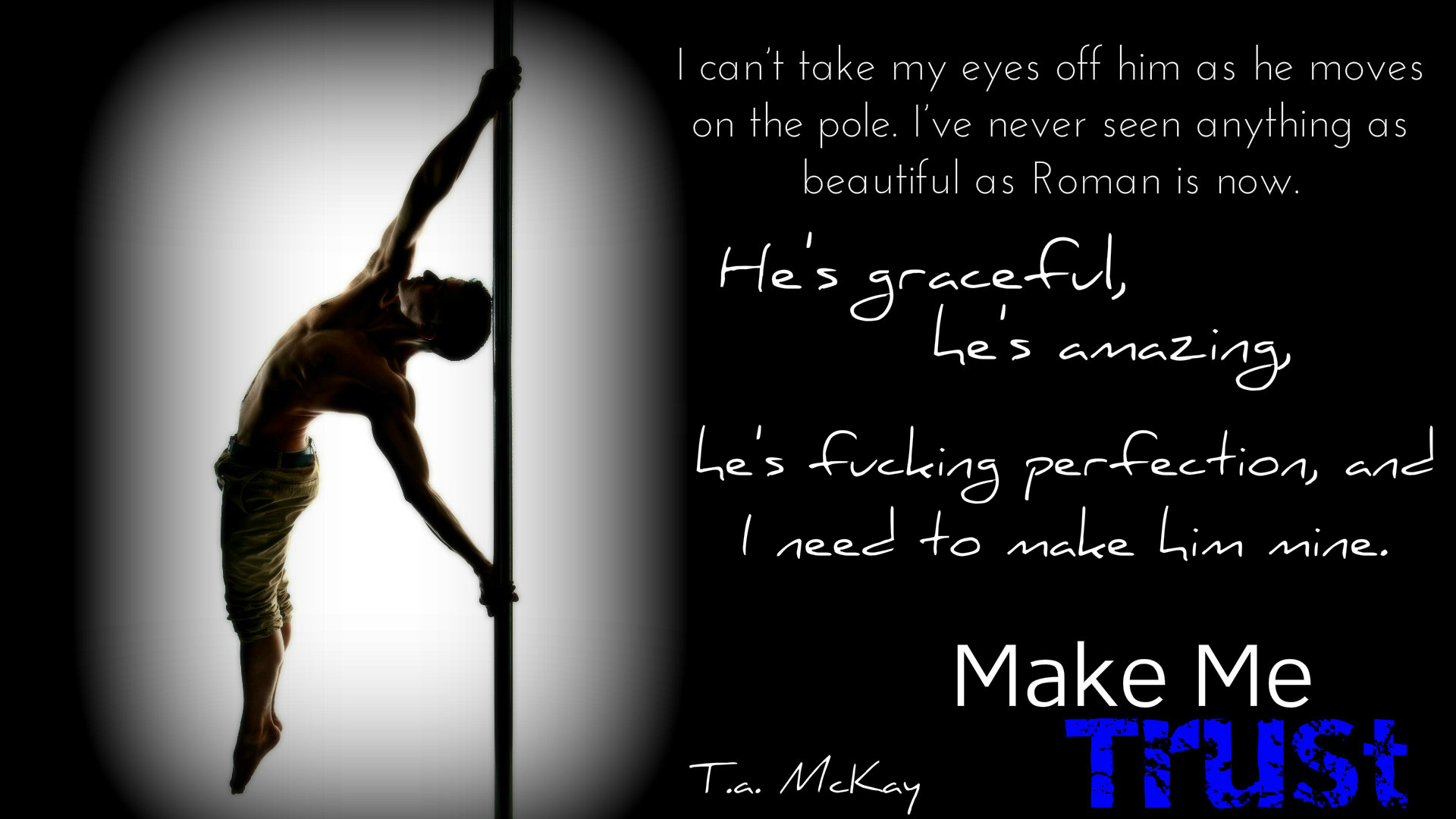 BLOG TOUR: Make me Trust by T.A. McKay