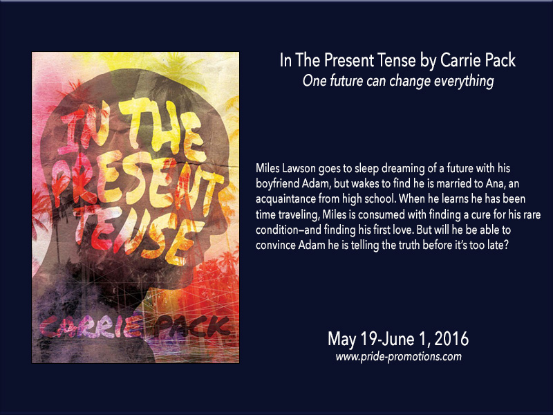 BLOG TOUR: In the Present Tense by Carrie Pack