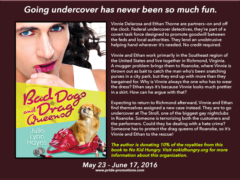 BLOG TOUR: Bad Dogs and Drag Queens by Julie Lynn Hayes