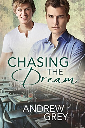 Chasing the Dream by Andrew Grey