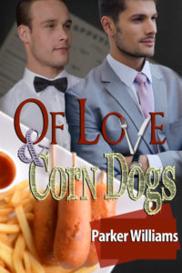 Buy Of Love and Corn Dogs by Parker Williams on Amazon