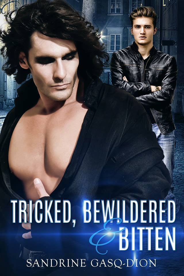 Get Tricked, Bewildered and Bitten by Sandrine Gasq-Dion on Amazon & Kindle Unlimited