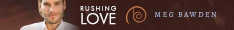Buy Rushing Love by Meg Bawden on Amazon