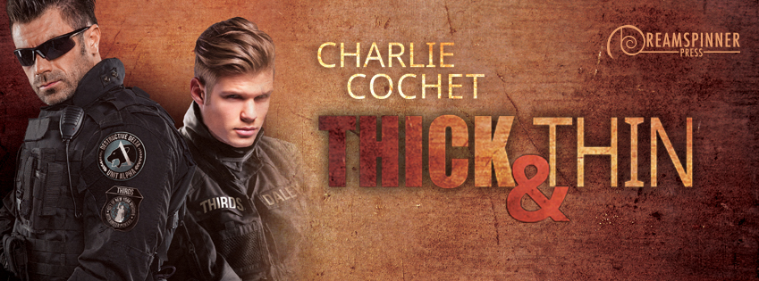 Buy Thick & Thin by Charlie Cochet on Amazon