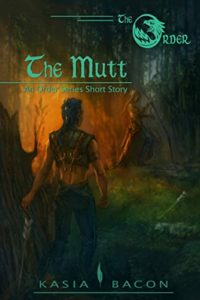 Buy The Mutt: An Order Series Short Story by Kasia Bacon on Amazon