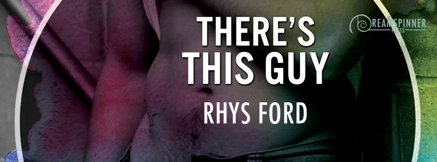 Buy There's This Guy by Rhys Ford on Amazon