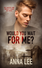 Buy Would You Wait For Me? by Anna Lee on Amazon