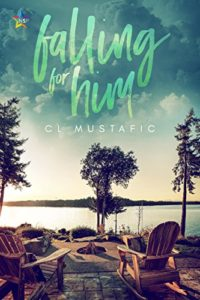 Buy Falling for Him by CL Mustafic on Amazon