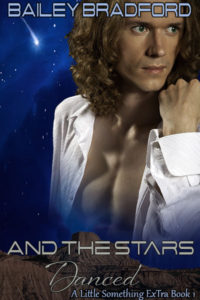 Buy And The Stars Danced by Bailey Bradford on Amazon