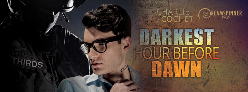 Buy Darkest Hour Before Dawn by Charlie Cochet on Amazon