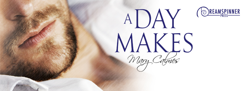 Buy A Day Makes by Mary Calmes on Amazon