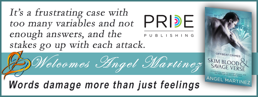 RELEASE DAY REVIEW: Skim Blood and Savage Verse by Angel Martinez