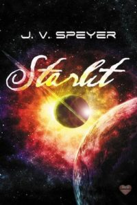 Buy Starlit by J.V. Speyer on Amazon