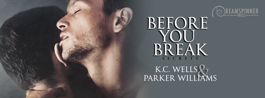 Buy Before You Break by K.C. Wells and Parker Williams on Amazon
