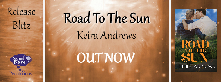 Get Road to the Sun by Keira Andrews on Amazon & Kindle Unlimited
