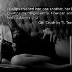 Girl Crush by TL Travis
