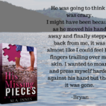 His Missing Pieces by M.A. Innes