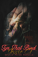 Tys That Bind, Devils Pride MC #3