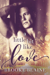 Get A Little Bit Like Love by Brooke Blaine on Amazon & Kindle Unlimited