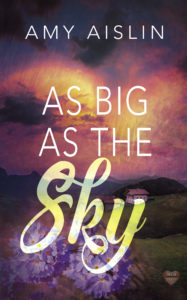 Buy As Big As the Sky by Amy Aislin on Amazon