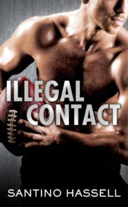 Buy Illegal Contact by Santino Hassell on Amazon