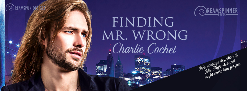 Buy Finding Mr. Wrong by Charlie Cochet on Amazon