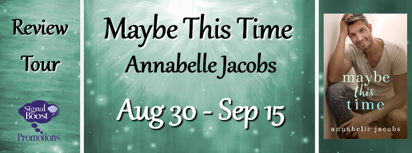 Get Maybe This Time by Annabelle Jacobs on Amazon & Kindle Unlimited
