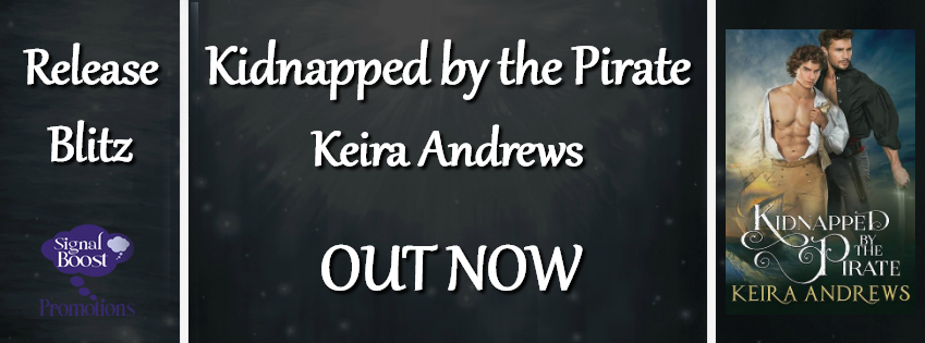 Get Kidnapped by the Pirate by Keira Andrews on Amazon & Kindle Unlimited
