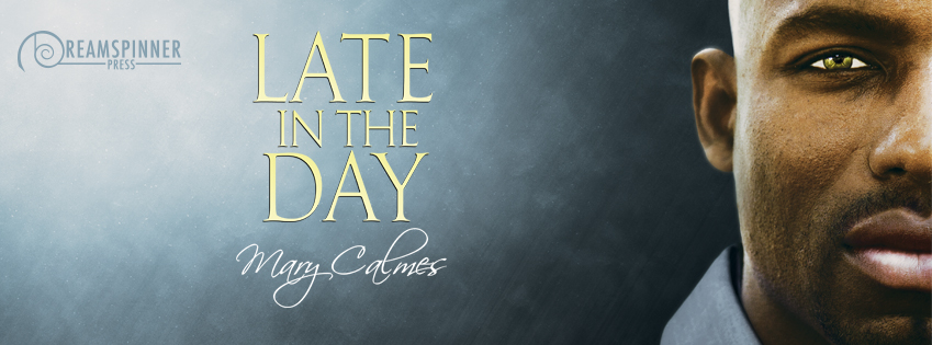 Buy Late In the Day by Mary Calmes on Amazon