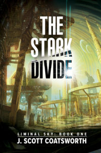 Buy The Stark Divide by J. Scott Coatsworth on Amazon