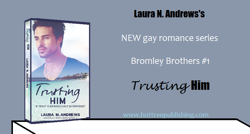 Buy Trusting Him by Laura N. Andrews on Amazon