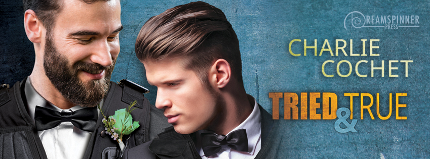 Buy Tried & True by Charlie Cochet on Amazon