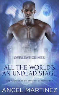 PRE-ORDER All The World's An Undead Stage by Angel Martinez