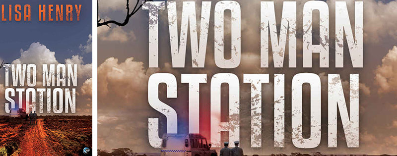 BLOG TOUR: Two Man Station by Lisa Henry