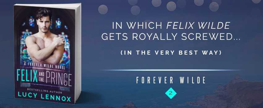 NEW RELEASE REVIEW: Felix and the Prince by Lucy Lennox
