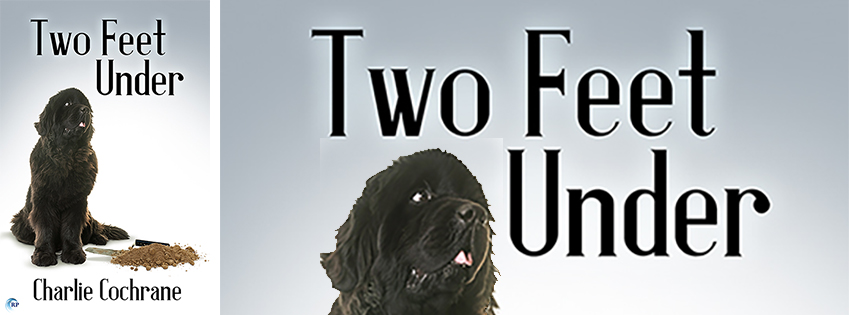 Buy Two Feet Under by Charlie Cochrane on Amazon