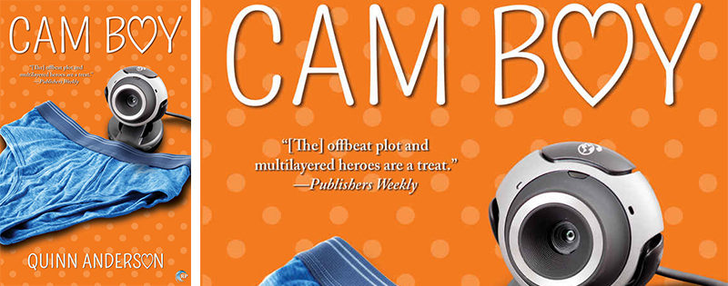 NEW RELEASE REVIEW: Cam Boy by Quinn Anderson